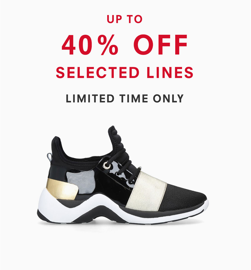 40% Off Selected Line - Limited TIme Only