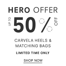 Hero Offers - Up to 50% Off Carvela - Limited Time Only
