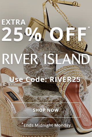 Extra 25% Off River Island. Use Code: RIVER25